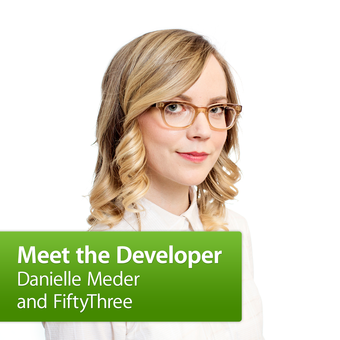 Danielle Meder and FiftyThree: Meet the Developer