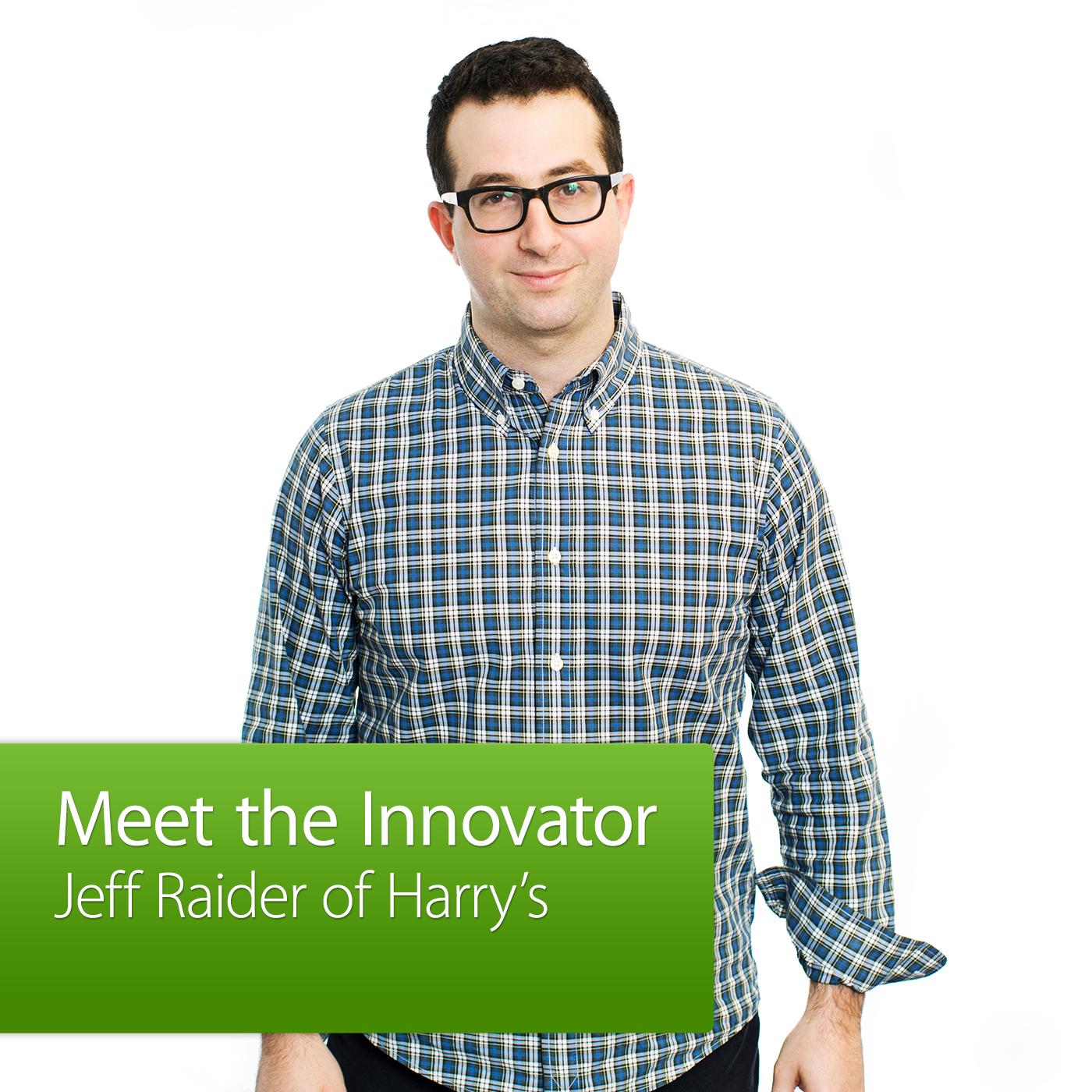 Harry's: Meet the Innovator