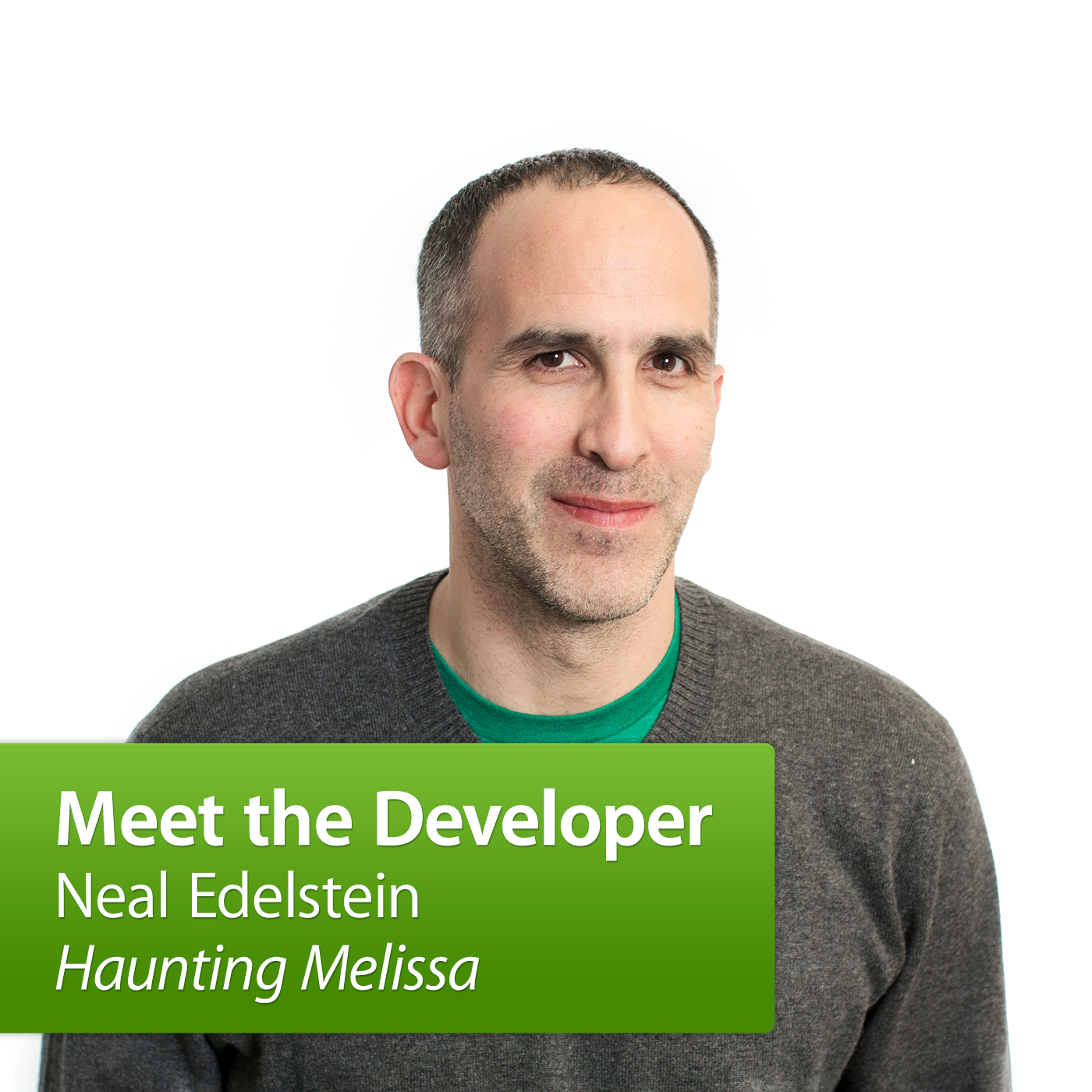 Neal Edelstein, Haunting Melissa: Meet the Developer