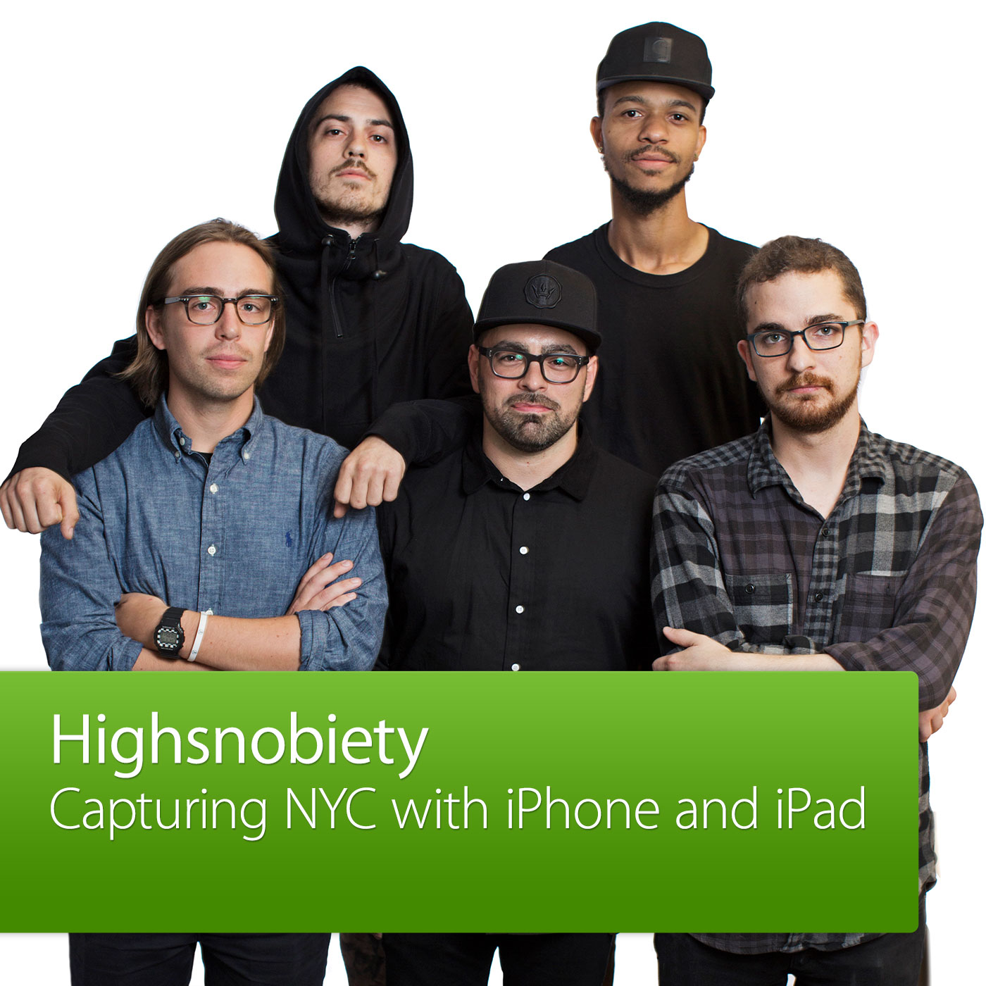 Highsnobiety: Capturing NYC with iPhone: Special Event