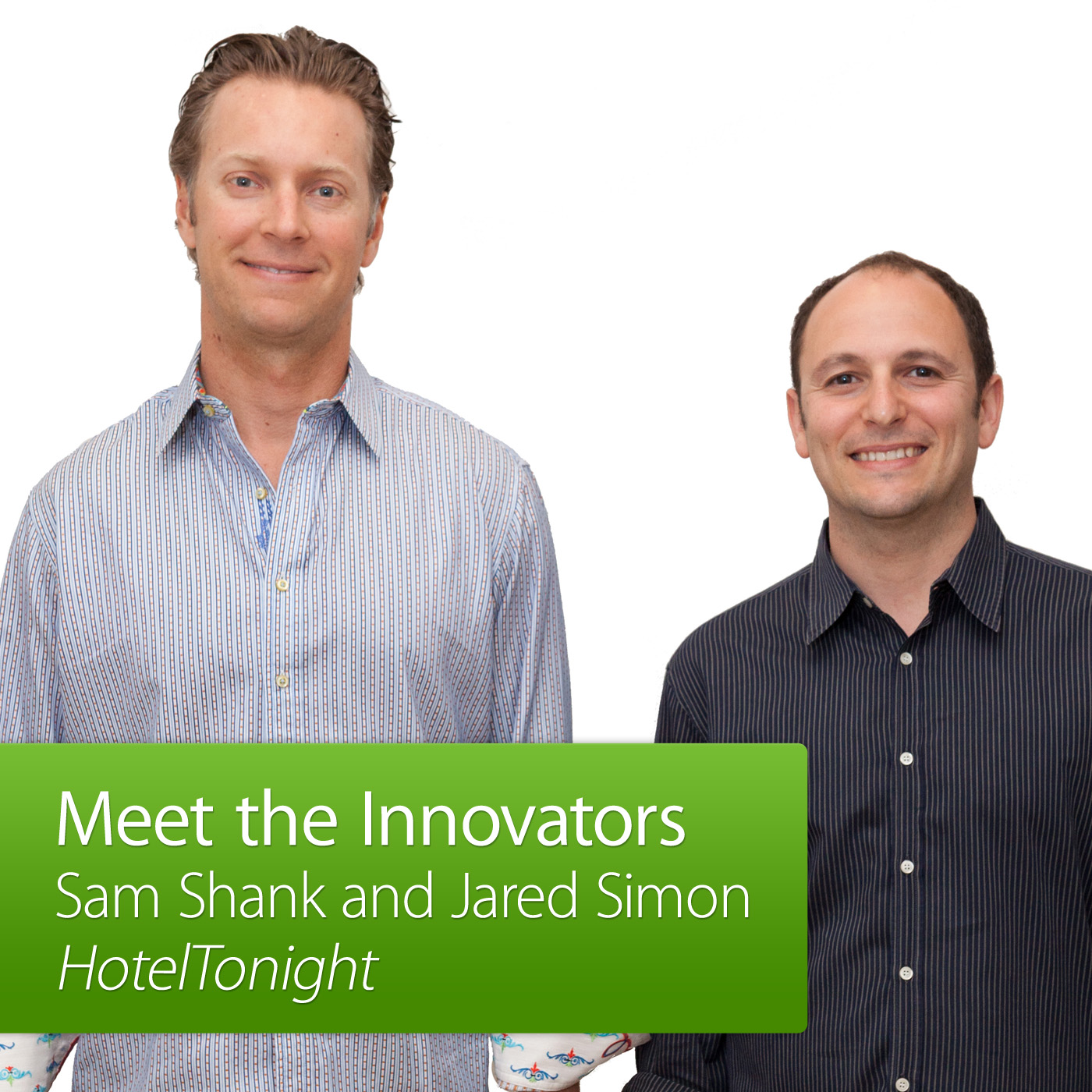 HotelTonight: Meet the Innovator