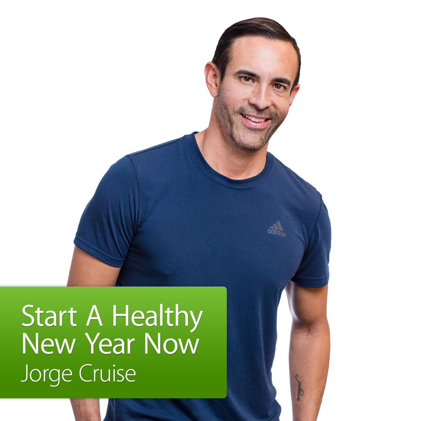 Start A Healthy New Year Now with Jorge Cruise