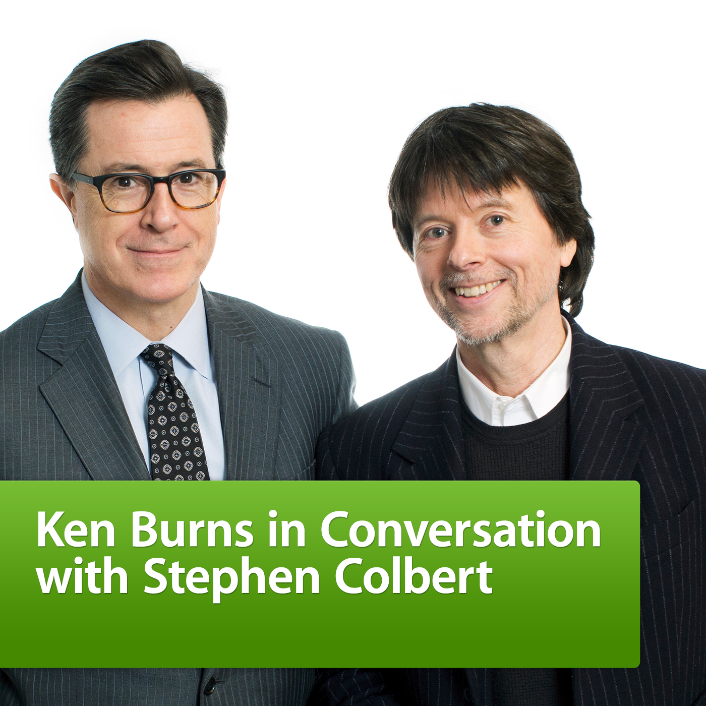 Ken Burns in Conversation with Stephen Colbert