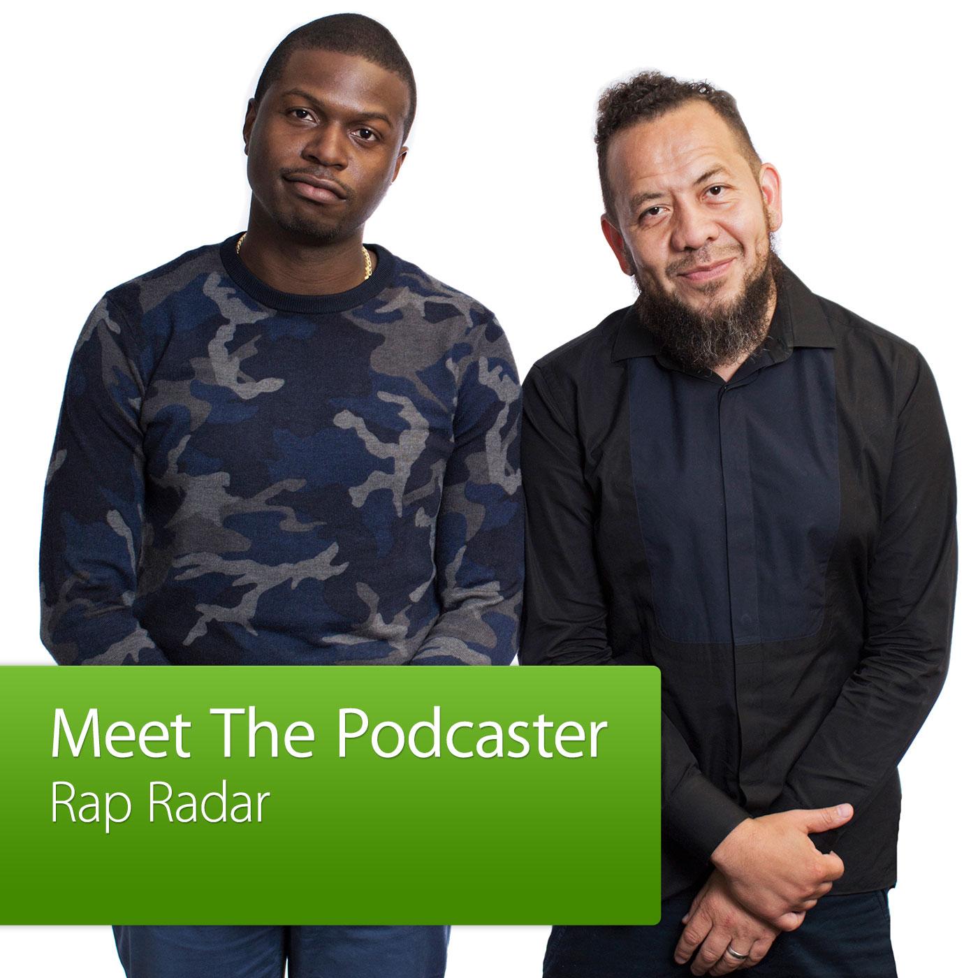 Rap Radar: Meet the Podcaster