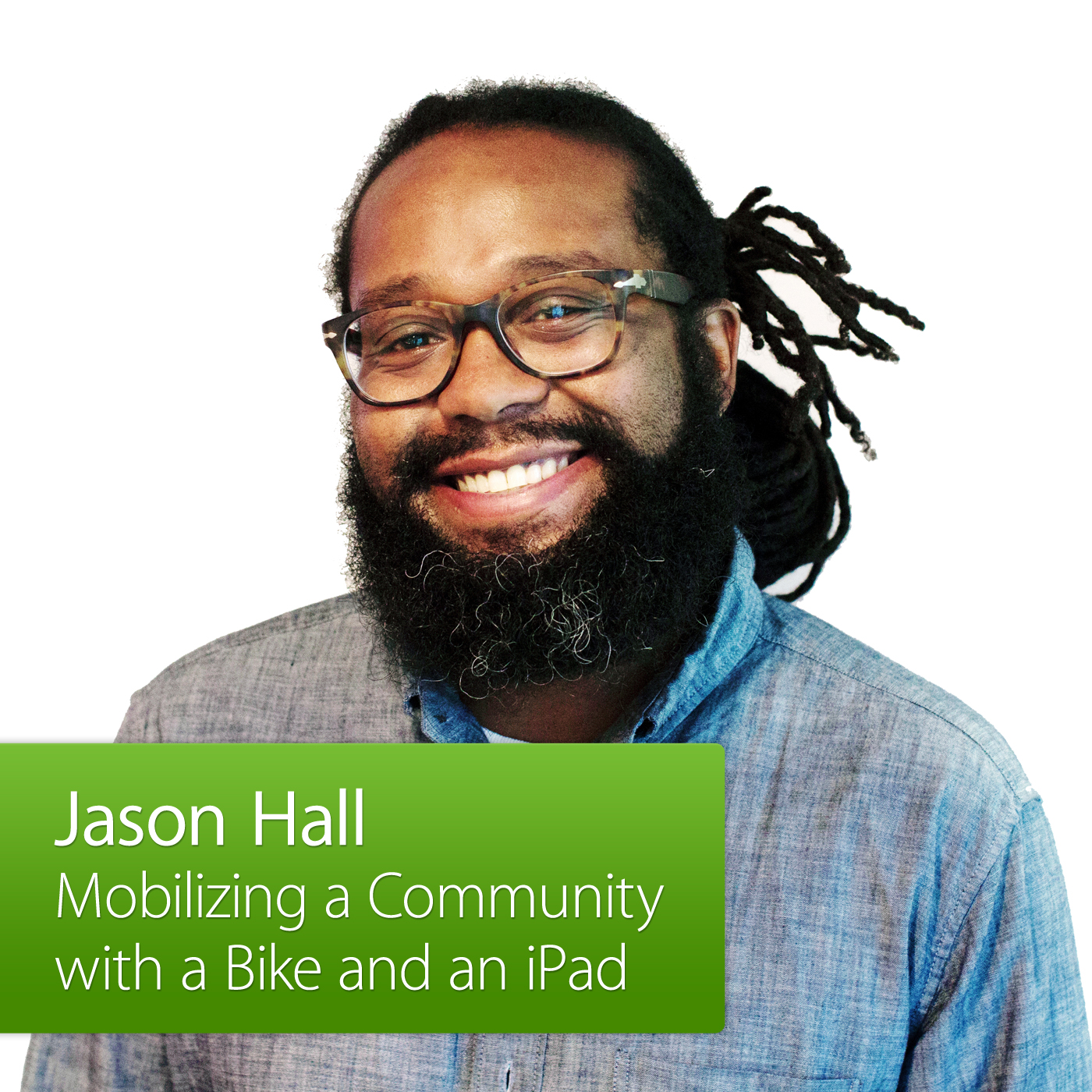 Mobilizing a Community with a Bike and an iPad: Jason Hall