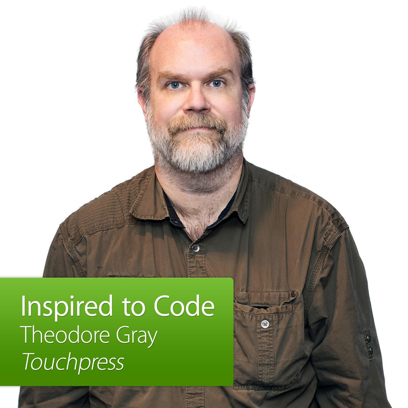 Inspired to Code: Theodore Gray, Touchpress